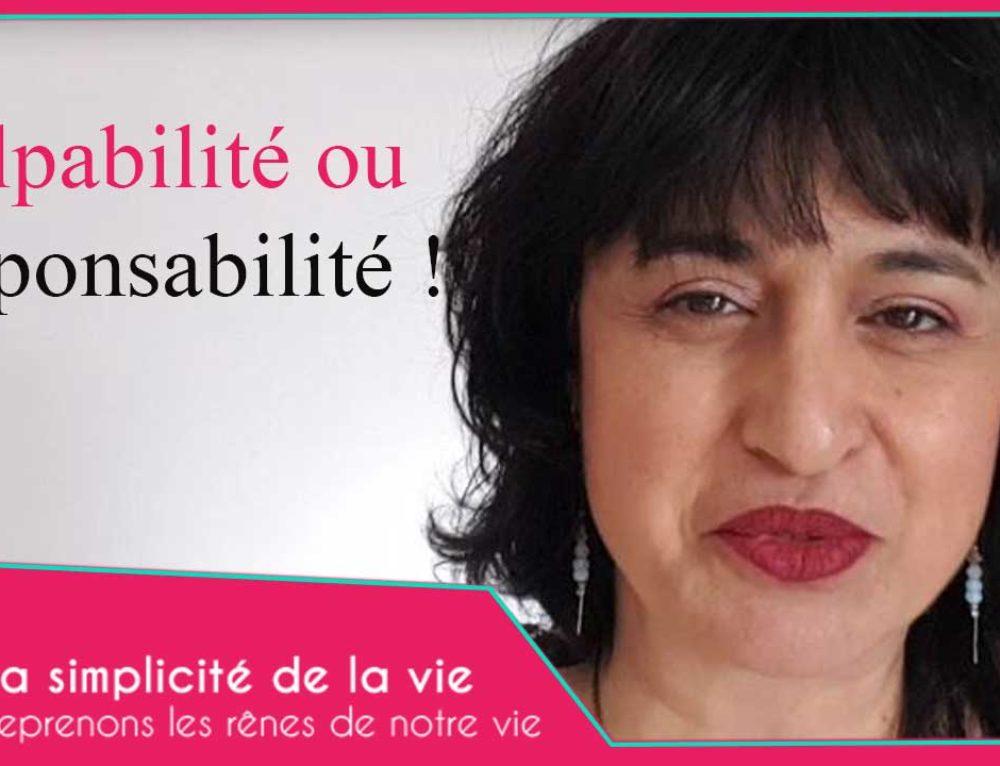 Culpabilité ou responsabilité !
